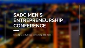ZDA to Participate in SADC Men's Entrepreneurship Conference
